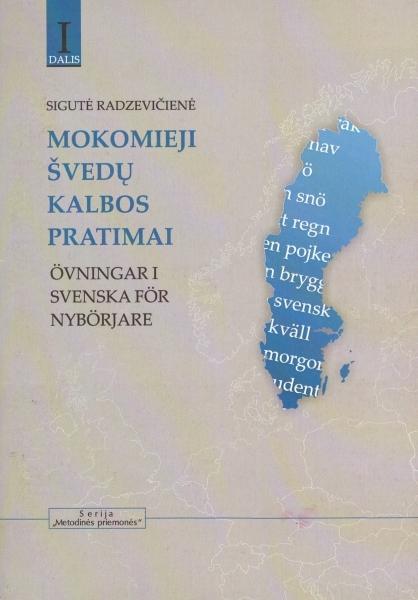 Mokomieji švedų kalbos pratimai = Övningar i svenska för nybörjare.