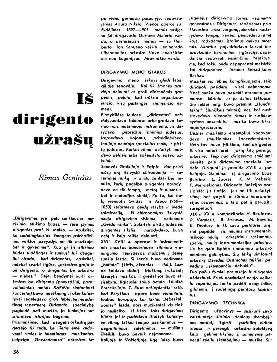 R. Geniušas. Iš dirigento užrašų // Kultūros barai. – 1971, Nr.6, p.36-37.