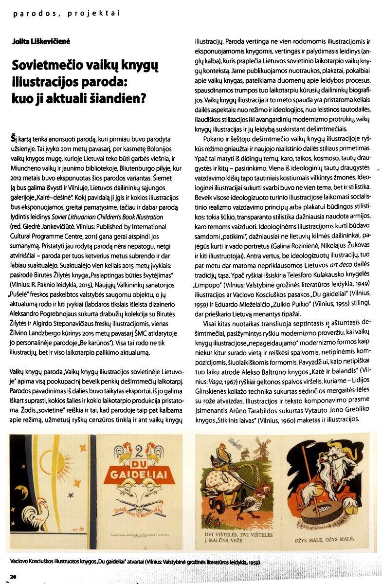 Liškevičienė, J. Sovietmečio vaikų knygų iliustracijos paroda: kuo ji aktuali šiandien? // Dailė. 2015, Nr. 1.