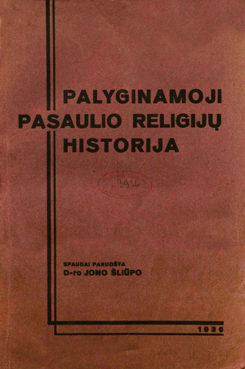 Palyginamoji pasaulio religijų historija. 1936.