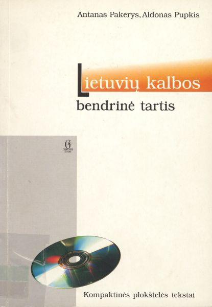 Lietuvių kalbos bendrinė tartis: kompaktinės plokštelės tekstai.