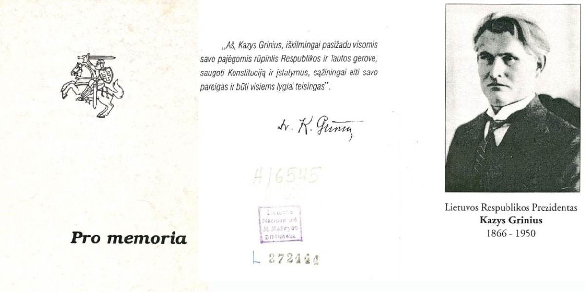 Lietuvos Respublikos Prezidentas Kazys Grinius, 1866–1950: [bukletas, skirtas Prezidento perlaidojimui Lietuvos žemėje].