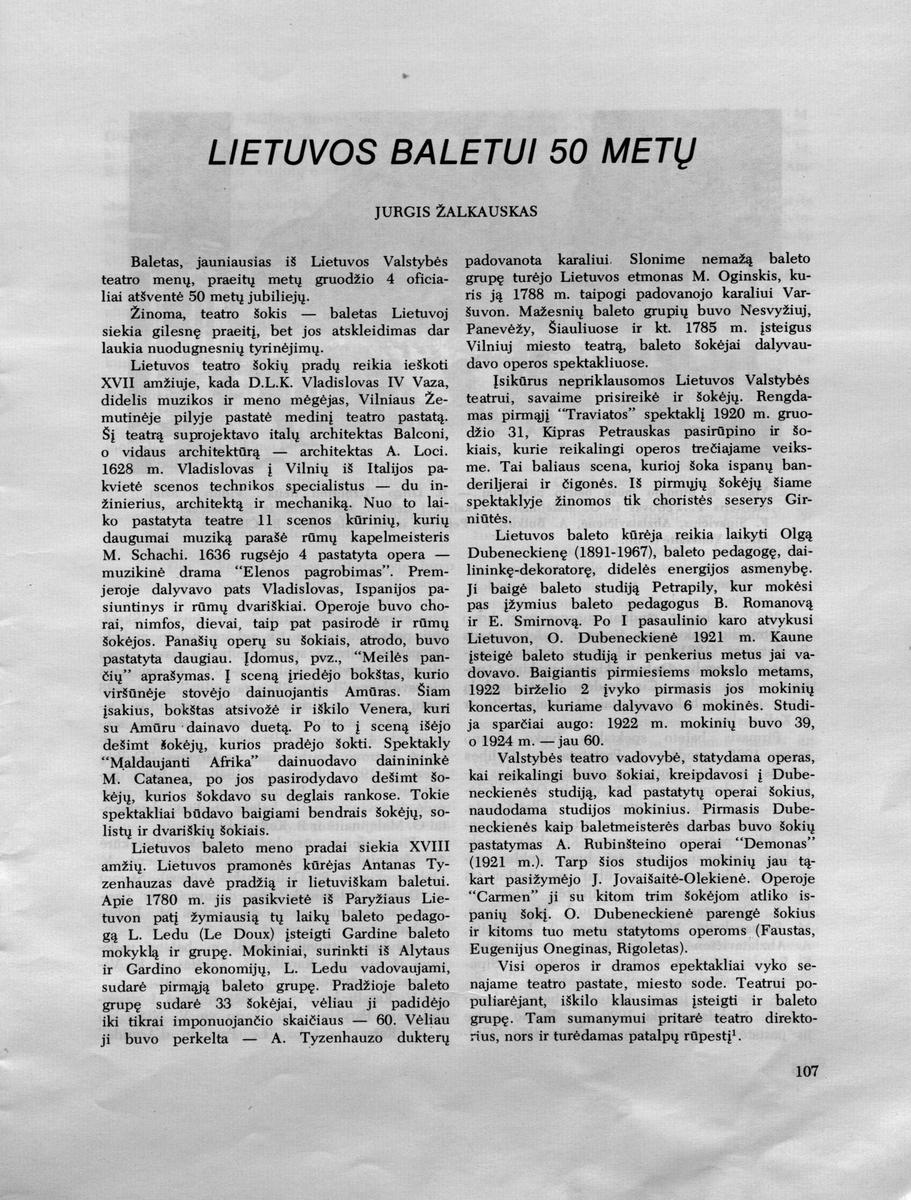 Žalkauskas J. Lietuvos baletui 50 metų. //Aidai. - 1976, Nr. 3, p. 107-115
