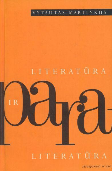 Literatūra ir paraliteratūra: straipsniai ir esė.