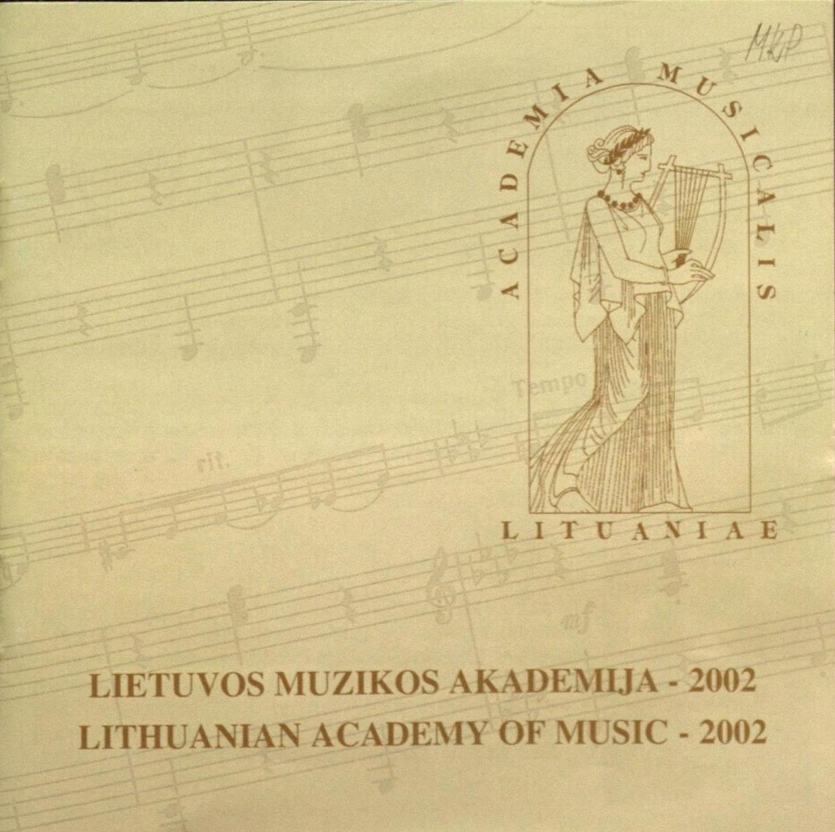 Lietuvos muzikos akademija - 2002 [Garso įrašas] : [albumas]