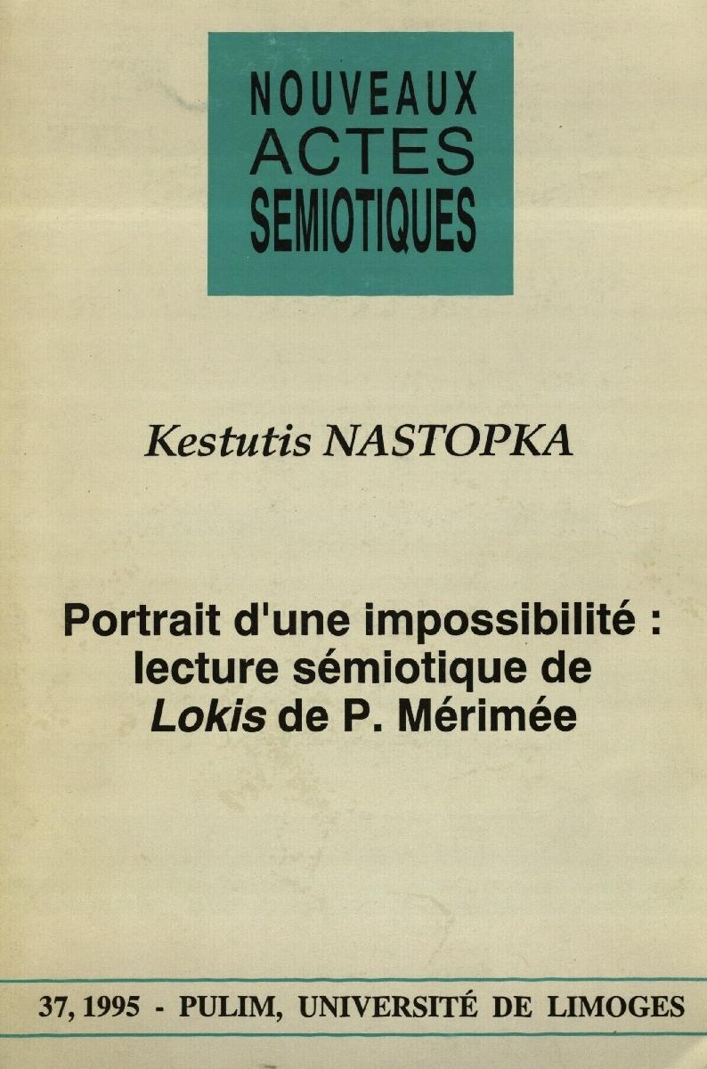 Portrait d' une impossibilite: lecture sémiotique de Lokis de P. Mérimée. Paris, 1995.<br />