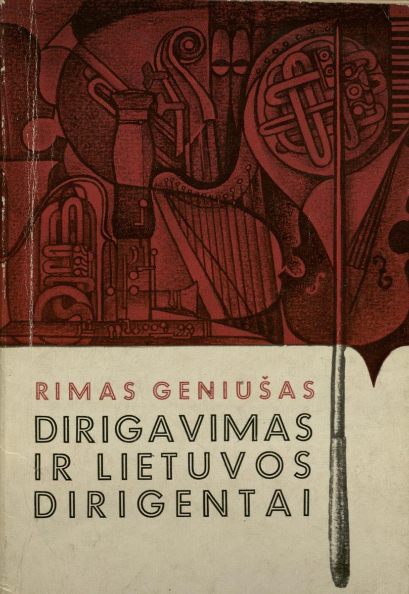 Geniušas Rimas. Dirigavimas ir Lietuvos dirigentai