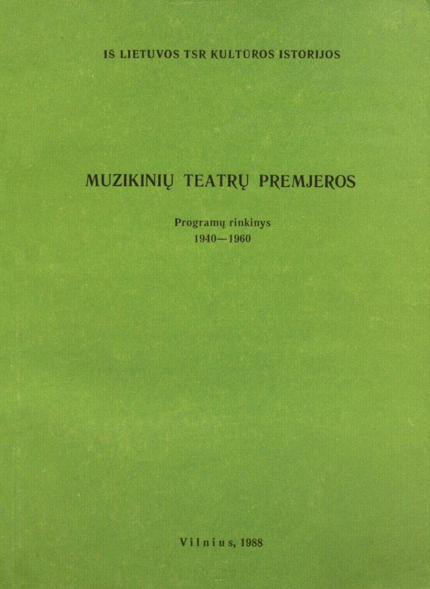 Muzikinių teatrų premjeros : programų rinkinys, 1940-1960
