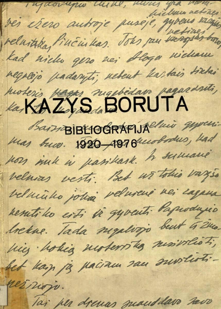 Kazys Boruta: Bibliografija 1920-1976