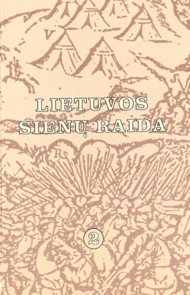 Lietuvos sienų raida. T. 2.<br />