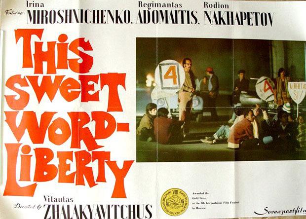 "Filmo ""Tas saldus žodis – laisvė!"" plakatas."