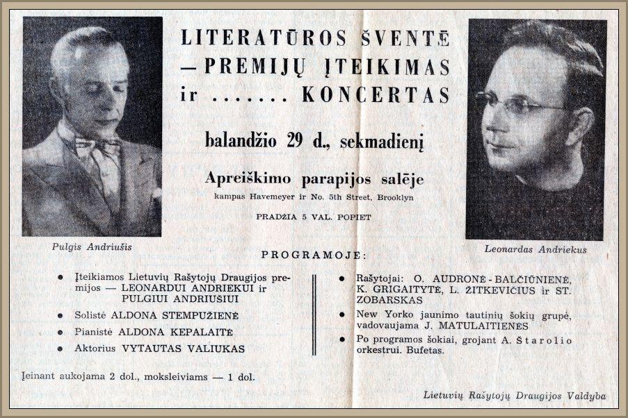Premijų įteikimo rašytojams Pulgiui Andriušiui ir Leonardui Andriekui skelbimas.