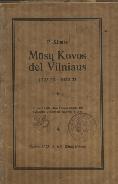 Mūsų kovos dėl Vilniaus: 1322–23 – 1922–23.