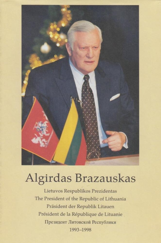 Algirdas Brazauskas: Lietuvos Respublikos Prezidentas, 1993–1998: fotoalbumas.