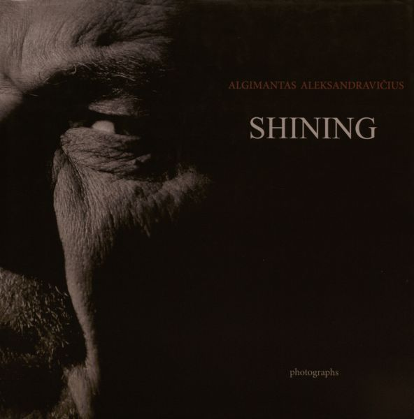 Shining: Photographs.