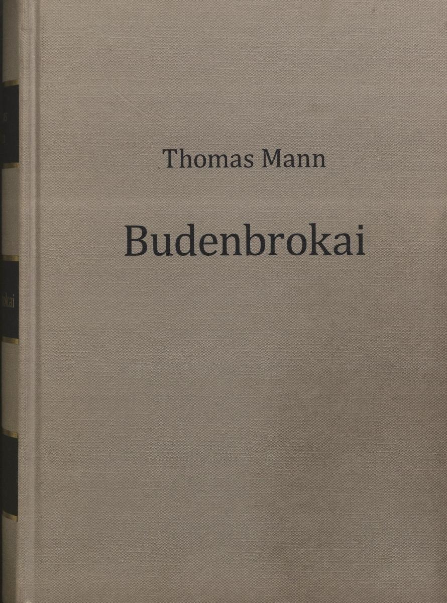 Budenbrokai : [romanas]. Kaunas, 2014.