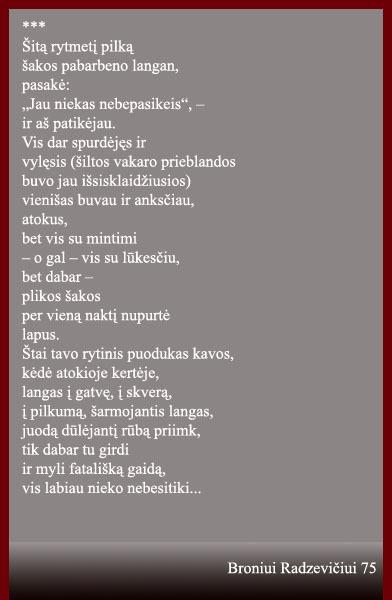 """Radzevičius B. """"Šitą rytmetį pilką..."""" // Po Aukštaitijos pilnatim: Utenos krašto poetų kūrybos rinkinys: 2-asis papild. leidimas. Utena: Kintava, 2006. p. 104."""