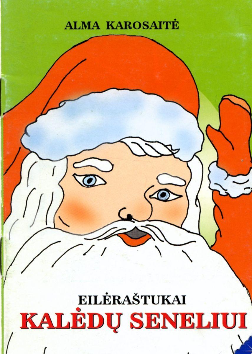 Eilėraštukai Kalėdų Seneliui