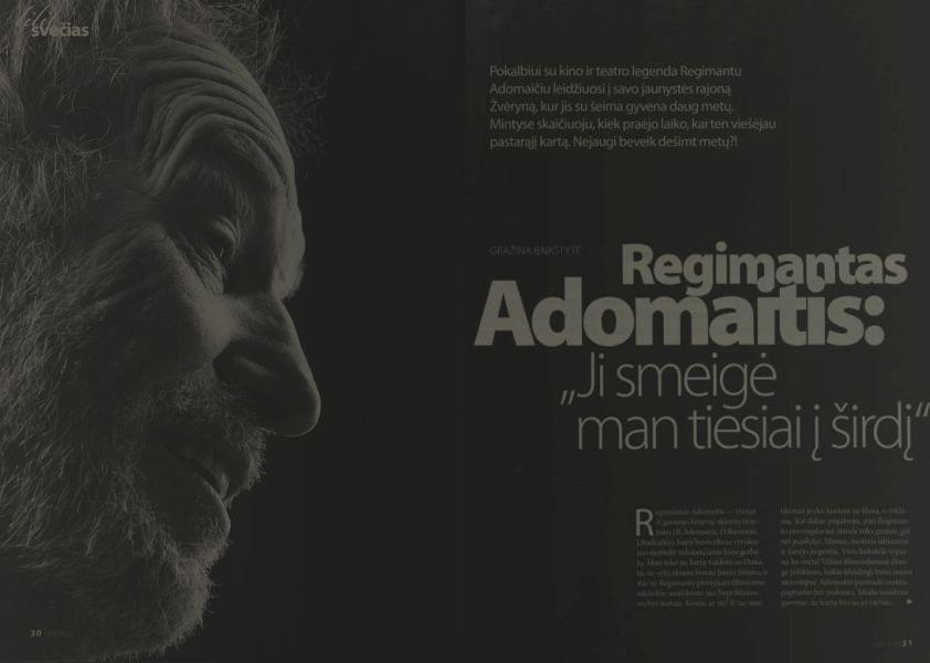 """Adomaitis R. """"Ji smeigė man tiesiai į širdį"""": [G. Baikštytės parengtas interviu su R. Adomaičiu] // Lilit. 2007, gegužė, p. 30–38."""
