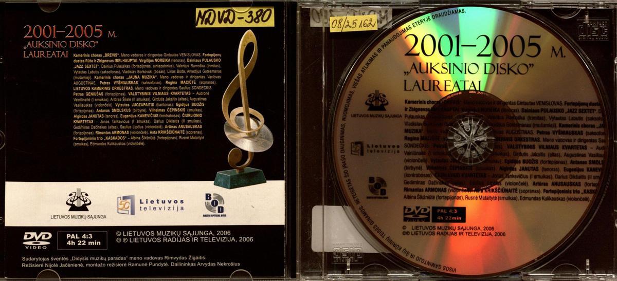 """Didysis muzikų paradas [Vaizdo įrašas] : 2001-2005 m. """"Auksinio disko laureatai"""""""