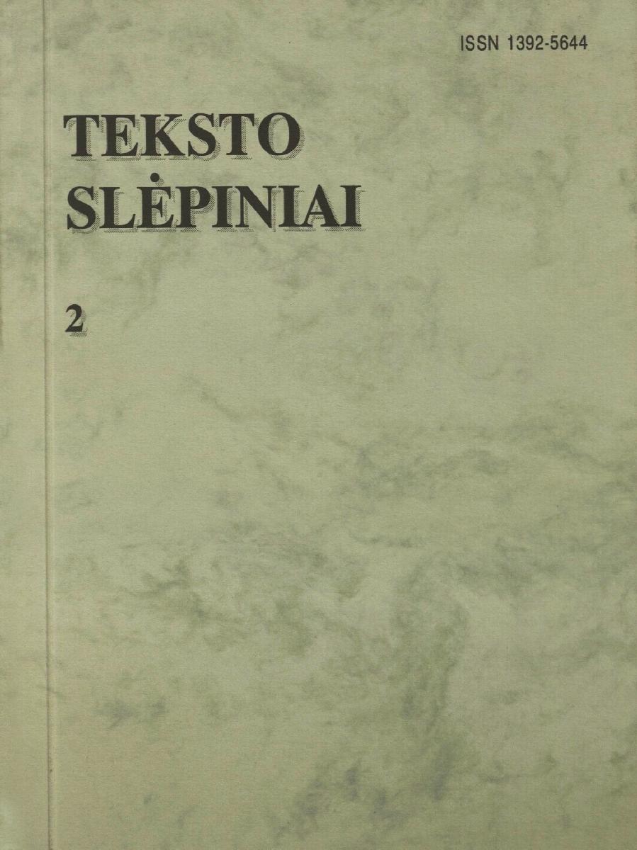 Teksto slėpiniai. Nr.1. Vilnius, 1998.