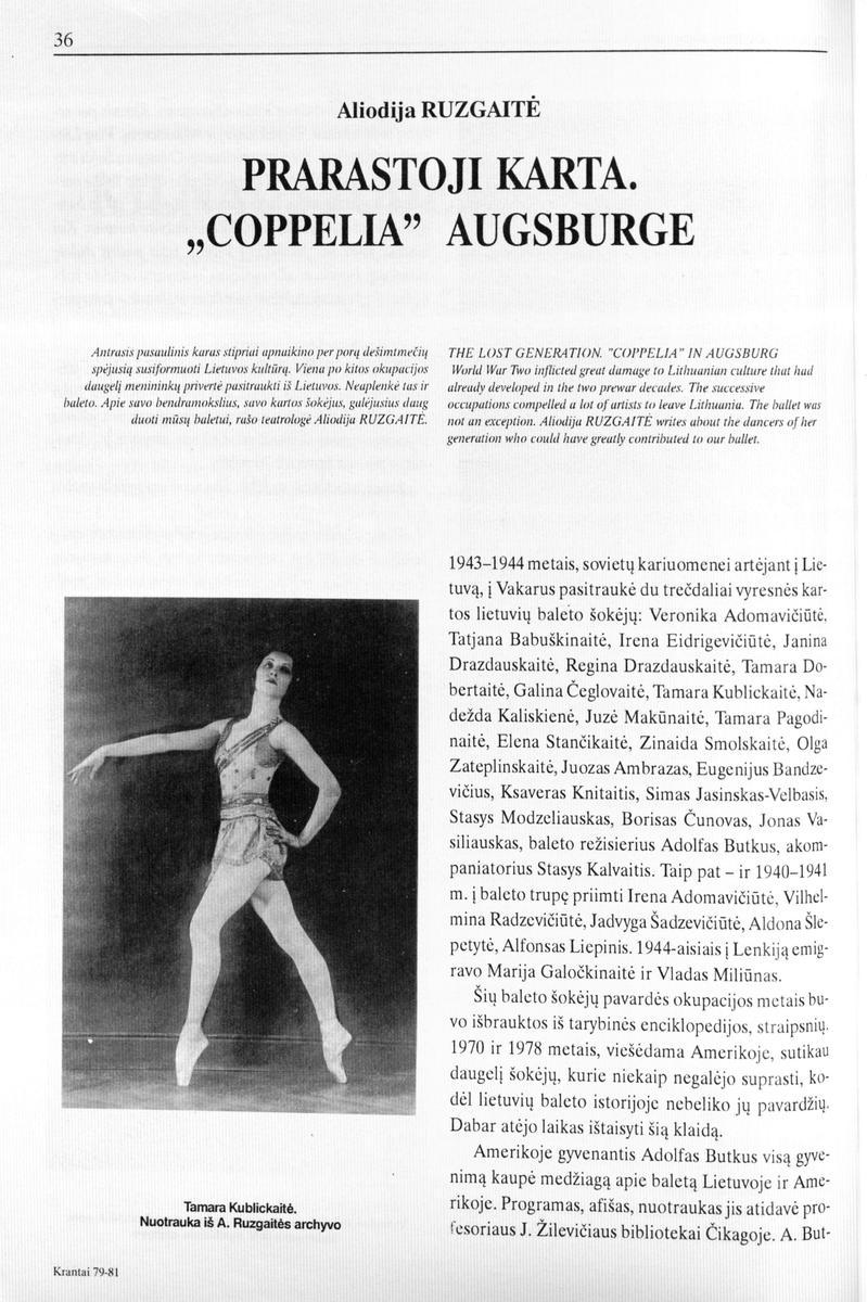"""Ruzgaitė A. Prarastoji karta. """"Coppelia"""" Augsburge // Krantai. 1995,  spalis-gruodis, p.36-39."""