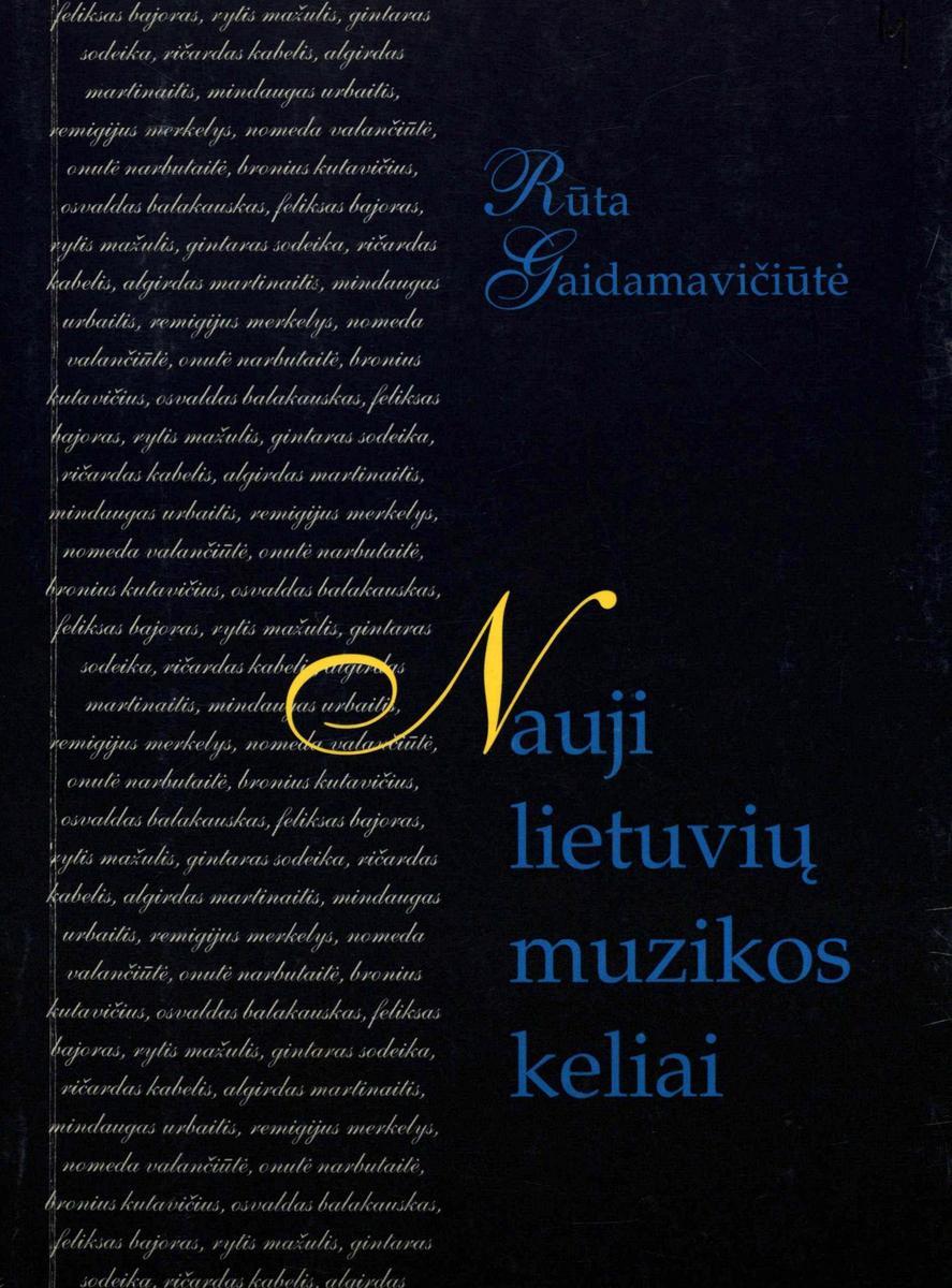 Nauji lietuvių muzikos keliai : straipsnių rinkinys
