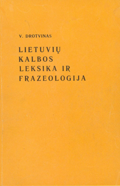 Lietuvių kalbos leksika ir frazeologija: mokomoji knyga.