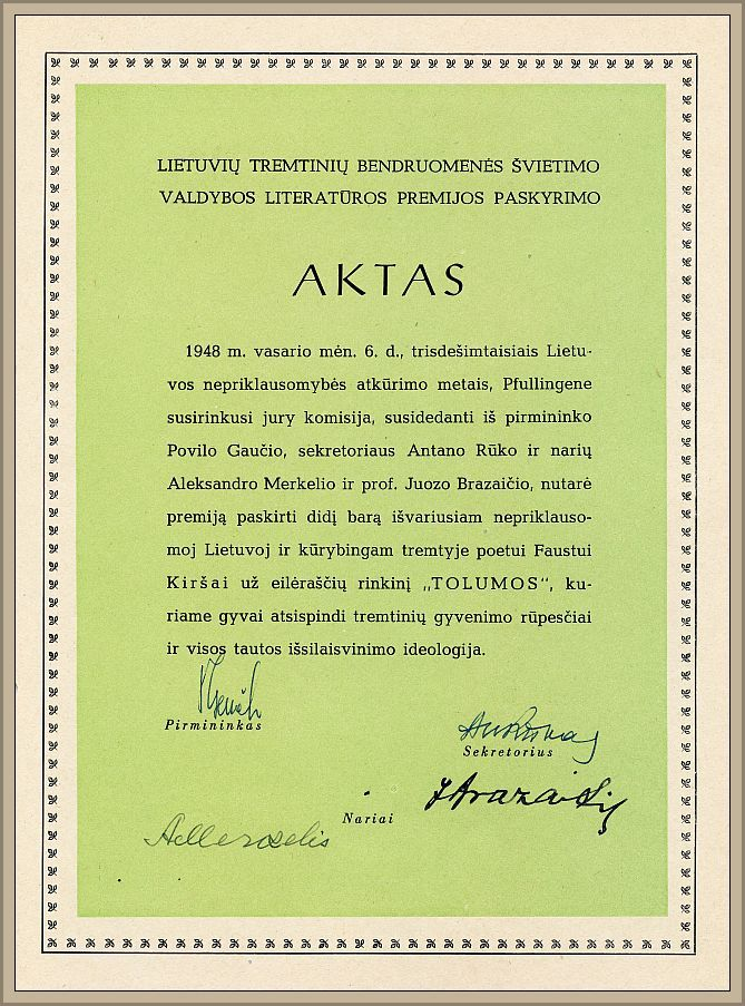 """1948 metų Lietuvių Tremtinių Bendruomenės Švietimo Valdybos literatūros premija paskirta Faustui Kiršai už eilėraščių rinkinį """"Tolumos""""."""