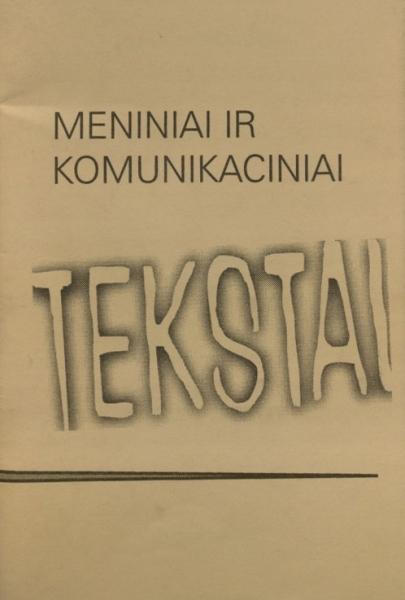 Meniniai ir komunikaciniai tekstai: mokslinės konferencijos tezės, Šiauliai, 1997 m. lapkričio 12–13 d.