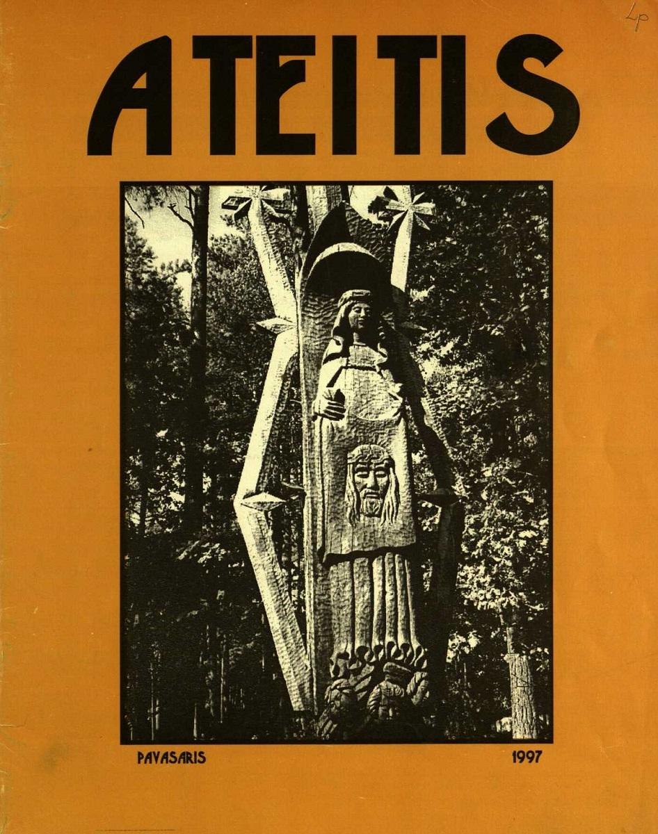 """""""Ateitis"""", 1997 m. pavasaris. Paskutinis išeivijoje išleistas numeris. Redaktorius Romualdas Kriaučiūnas"""