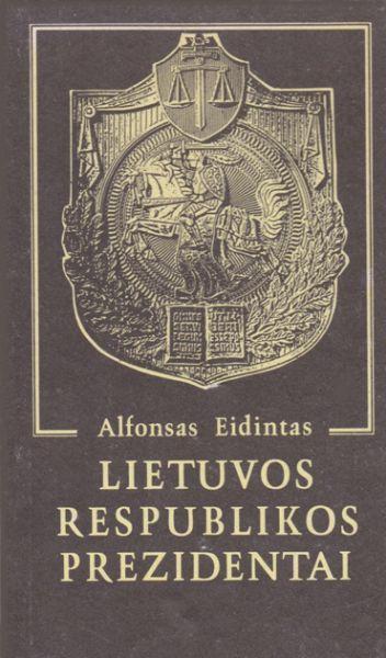 Lietuvos Respublikos prezidentai.