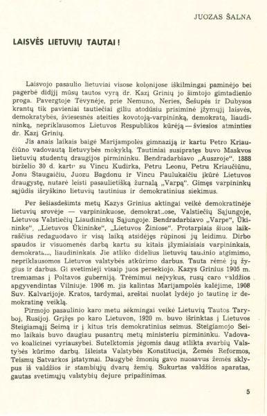 Šalna J. Laisvės lietuvių tautai!: [K. Griniaus 100-ųjų gimimo metinių proga] // Sėja. 1967, nr. 1, p. 5–7.<br />