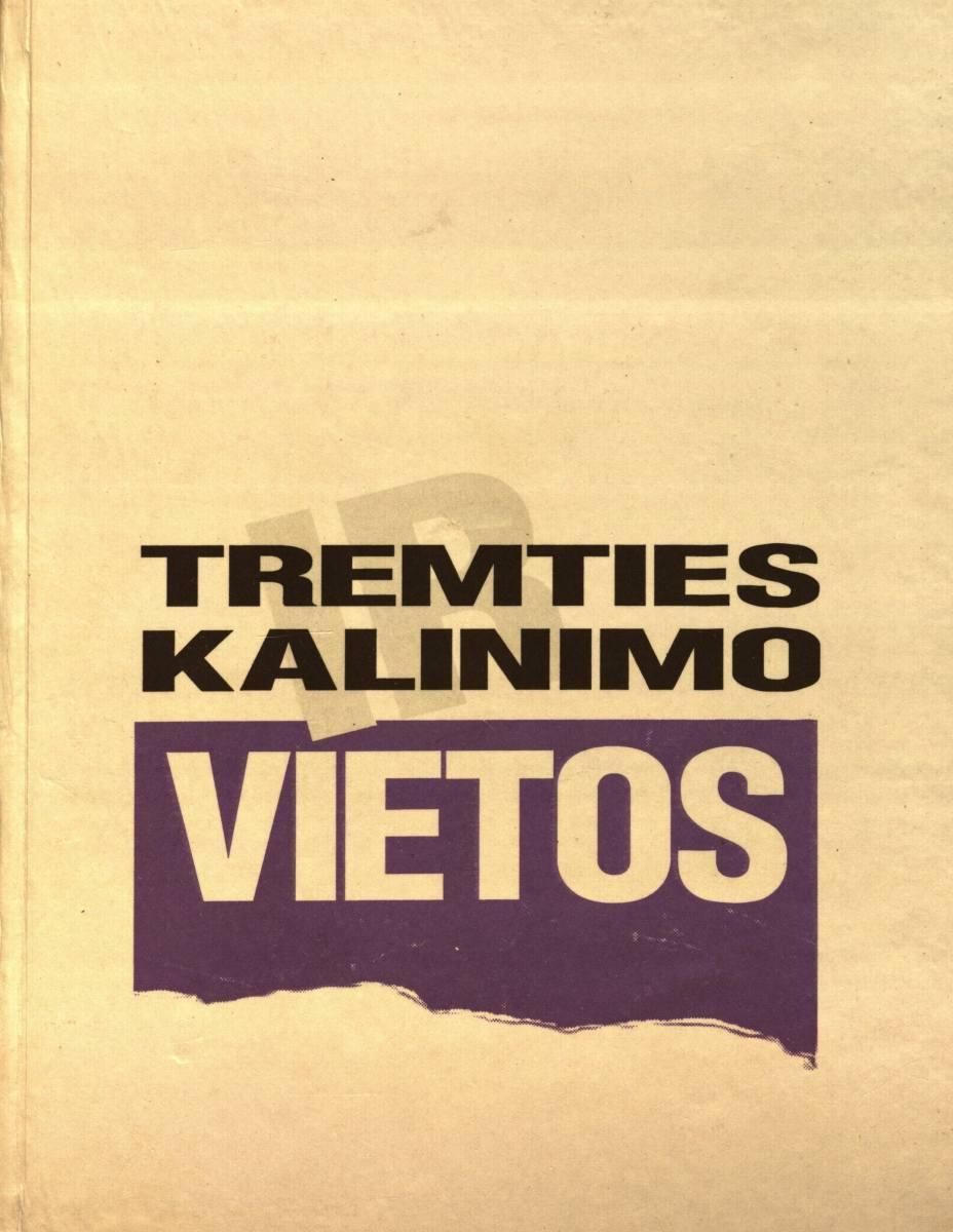 Tremties ir kalinimo vietos: buvusių tremtinių ir politinių kalinių prisiminimai. Vilnius, 1995.