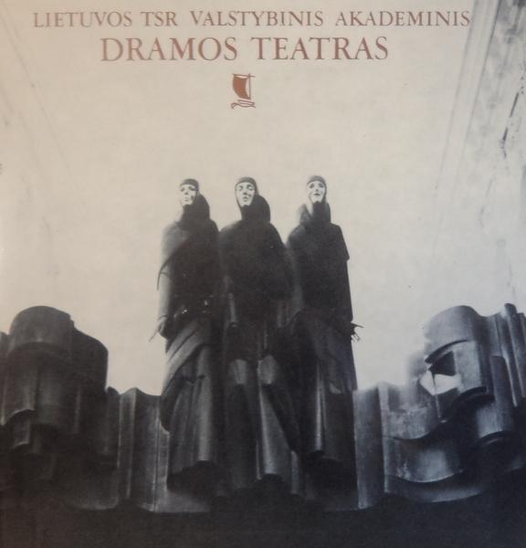 Lietuvos TSR valstybinis akademinis dramos teatras: fotoalbumas.