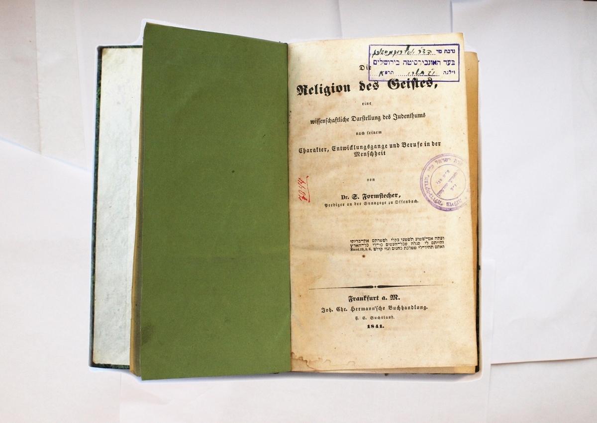 """Solomon Formstecher. """"Die Religion des Geistes"""". <br /> Frankfurtas prie Maino, F. Guchslando spaustuvė, 1841."""