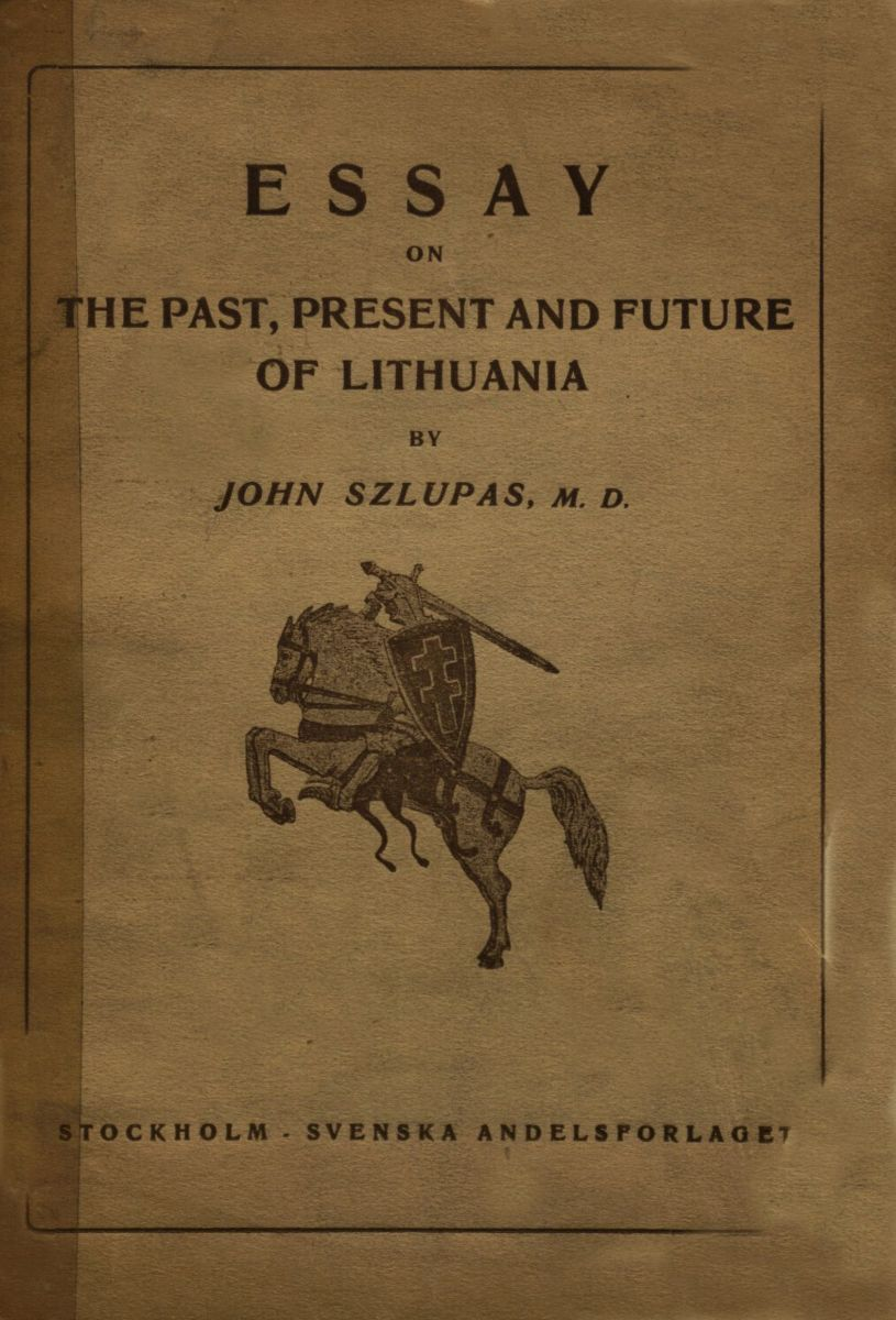 Essay on the past, present and future of Lithuania.  Stockholm, 1918.