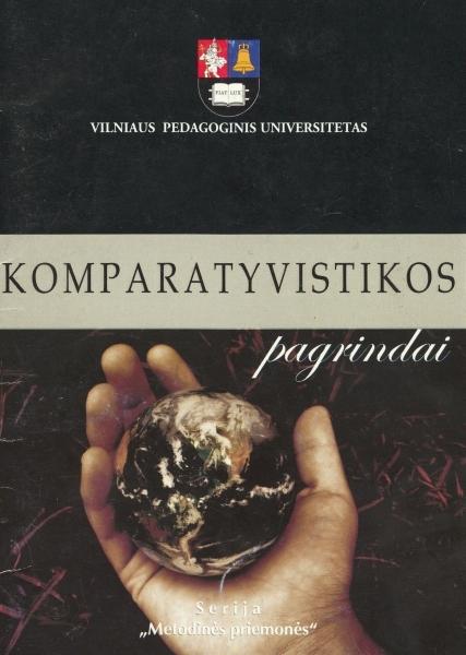 Komparatyvistikos pagrindai: mokomoji knyga filologijos studentams.