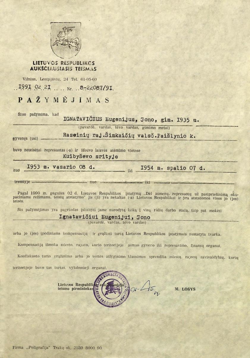 Pažymėjimas iš LR Aukščiausiojo teismo už E. Ignatavičiaus neteisėtą represavimą ir laisvės atėmimą atstatyti teises ir nekaltumą Lietuvos Respublikai. 1991.02.21.