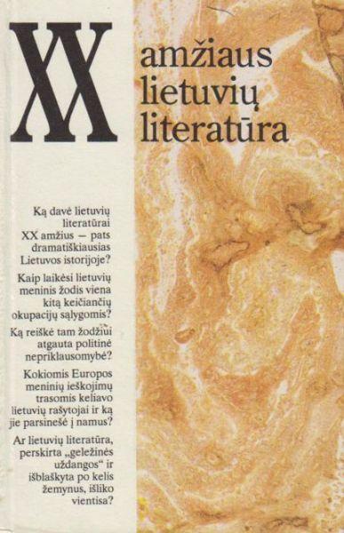 XX amžiaus lietuvių literatūra: straipsnių rinkinys.