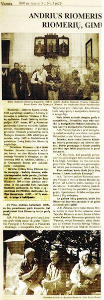 Riomeris, A. Andrius Riomeris - paskutinysis iš Riomerių, gimusių Lietuvoje : [pokalbis su vienu iš Lietuvos bajorų šeimos palikuonių, dailininkės S. Riomerienės sūnumi] / kalbėjosi J. Vercinkevičius // Voruta. 2007, vas. 3, p. 7.<br />