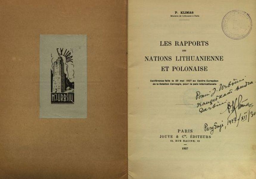 Les rapports des nations lithuanienne et polonaise: conférence faite le 23 mai 1927 au Centre Européen de la Dotation Carnegie, pour la paix internationale.