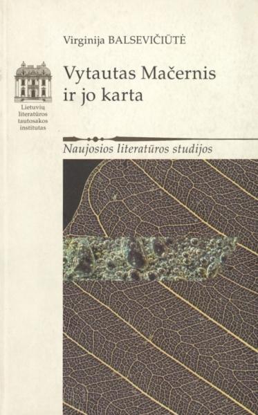 Vytautas Mačernis ir jo karta.