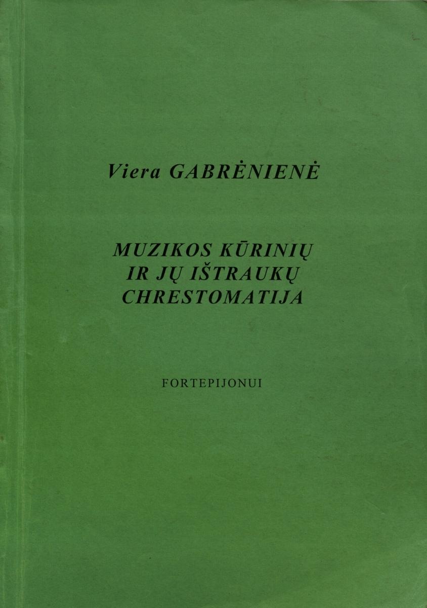 Muzikos kūrinių ir jų ištraukų chrestomatija. Klaipėda, 2000.