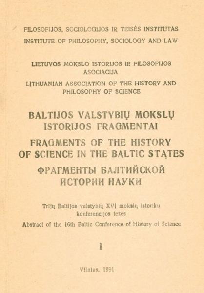 Baltijos Valstybių mokslų istorijos fragmentai. D. 1.<br />