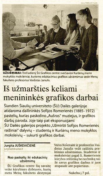 Juškevičienė, J. Iš užmaršties keliami menininkės grafikos darbai // Šiaulių kraštas. 2014, spal. 3, p. 5, 7.
