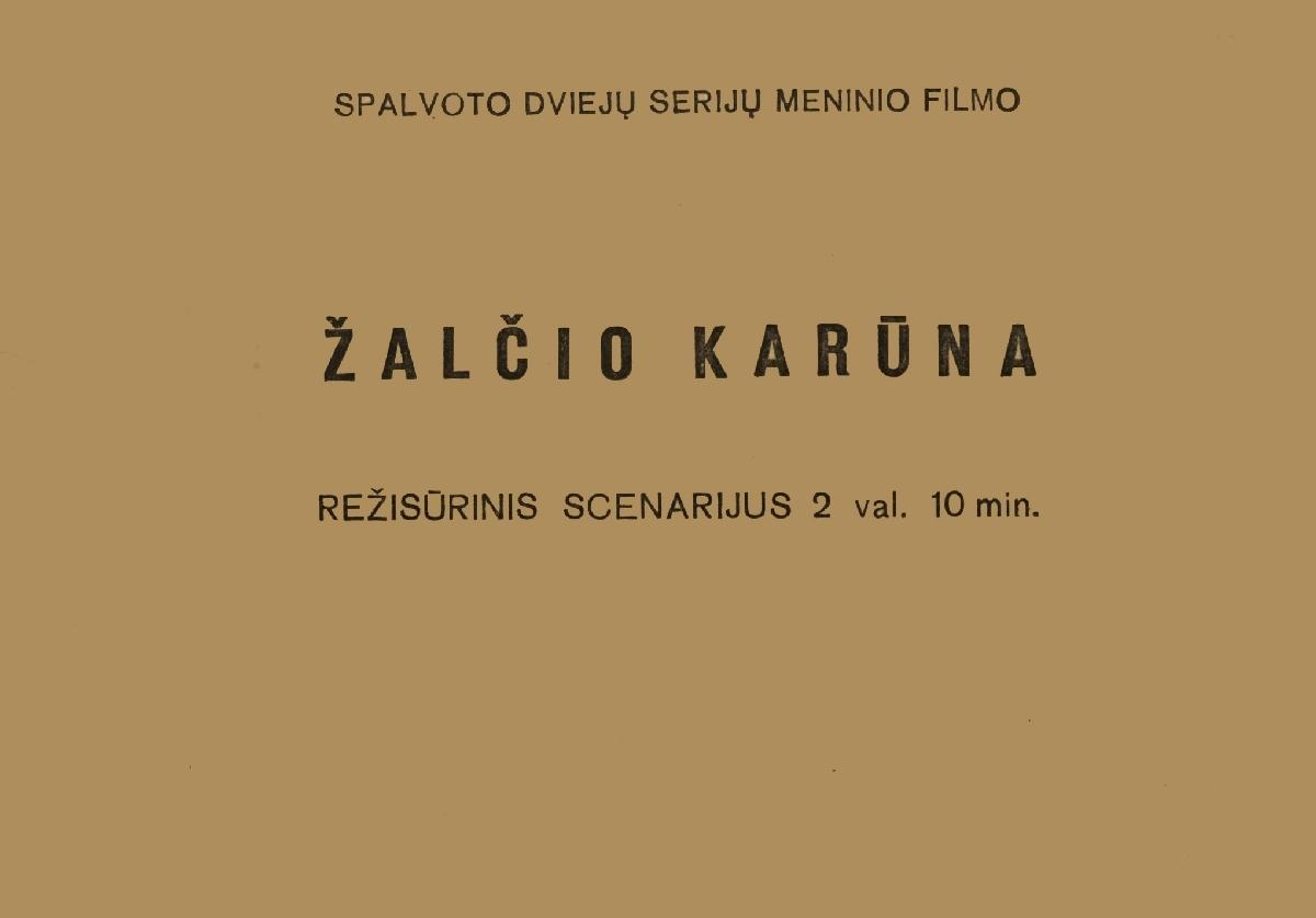 "Spalvoto dviejų serijų meninio filmo ""Žalčio karūna"" režisūrinis scenarijus. Vilnius, 1985."