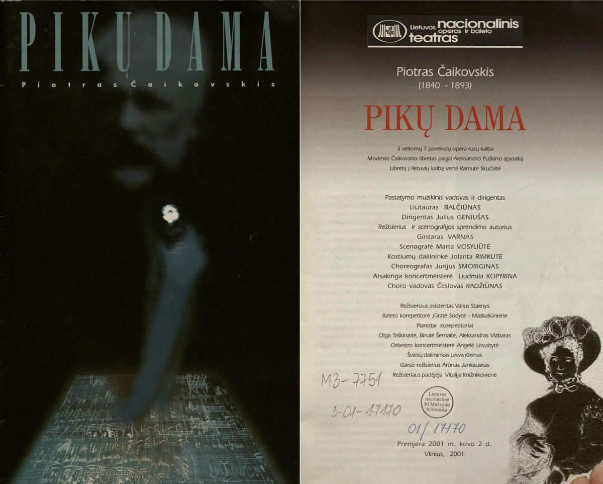 Pikų dama : 3 veiksmų 7 paveikslų opera rusų kalba. 2001 m.