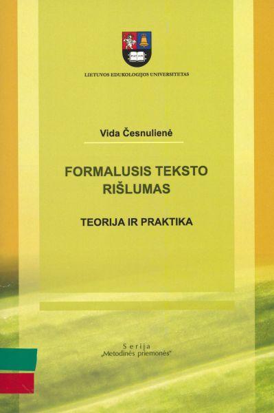 Formalusis teksto rišlumas: teorija ir praktika: metodinė priemonė.