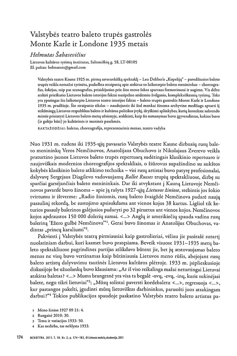 Šabasevičius H. Valstybės teatro baleto trupės gastrolės Monte Karle ir Londone 1935 metais// Menotyra. 2011. T.18. Nr.2, p. 174-183.